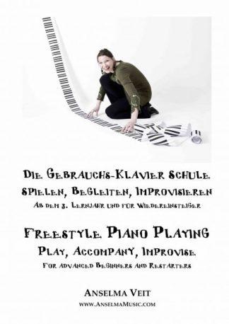 Die Gebrauchs-Klavier Schule Freestyle Piano Playing Anselma Veit