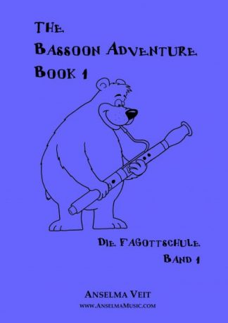 The Bassoon Adventure 1 Fagott Schule Anselma Veit