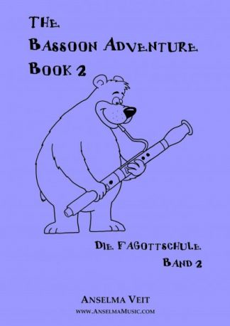 The Bassoon Adventure Book 2 Anselma Veit Bassoon Method