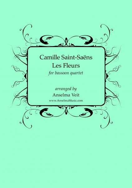 Les Fleurs Saint-Saens Fagott Quartett
