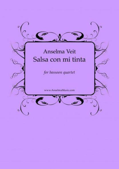 Salsa con mi tinta Anselma Veit Fagott Quartett Bassoon Quartet