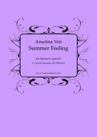Summer Feeling Anselma Veit Fagott Quartett Bassoon Quartet