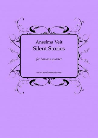 Silent Stories Anselma Veit Fagott Quartett Bassoon Quartet