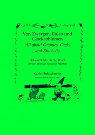 Von Zwergen, Eulen und Glockenblumen Karin Holzschuster Fagott Fagottino Etüden