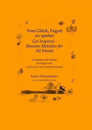 Vom Glück Fagott zu spielen Get Inspired Karin Holzschuster