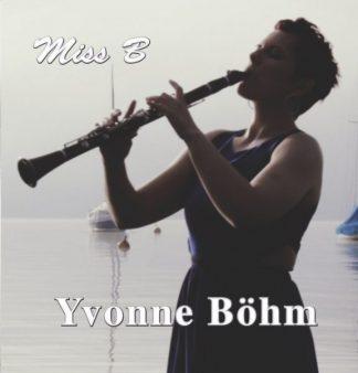CD Miss B Yvonne Böhm Anselma Veit Klarinette