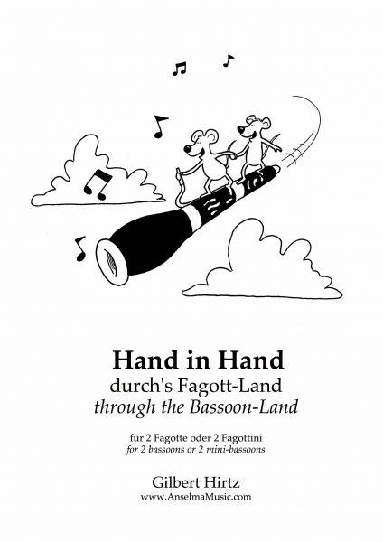 Hand in Hand durchs Fagott Land Gilbert Hirtz Fagotte Fagottini