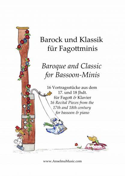 Barock und Klassik fuer Fagottminis Fagott Klavier Anselma Veit