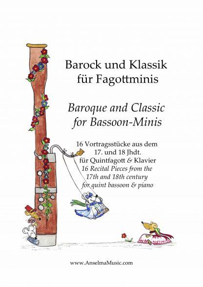 Barock und Klassik fuer Fagottminis Quintfagott Anselma Veit Fagottino Klavier