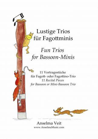 Lustige Trios fuer Fagottminis Fagott Trio Anselma Veit