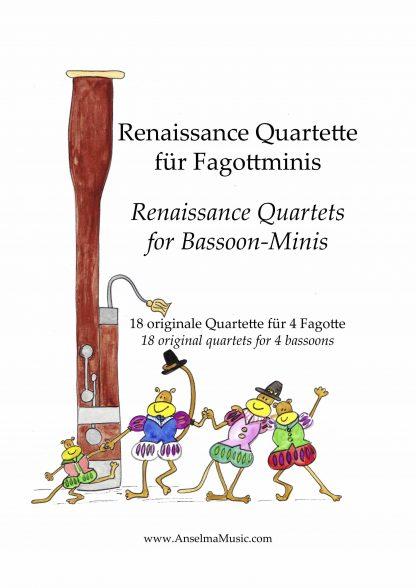 Renaissance Quartette fuer Fagottminis Fagott Quartett Bassoon Quartet