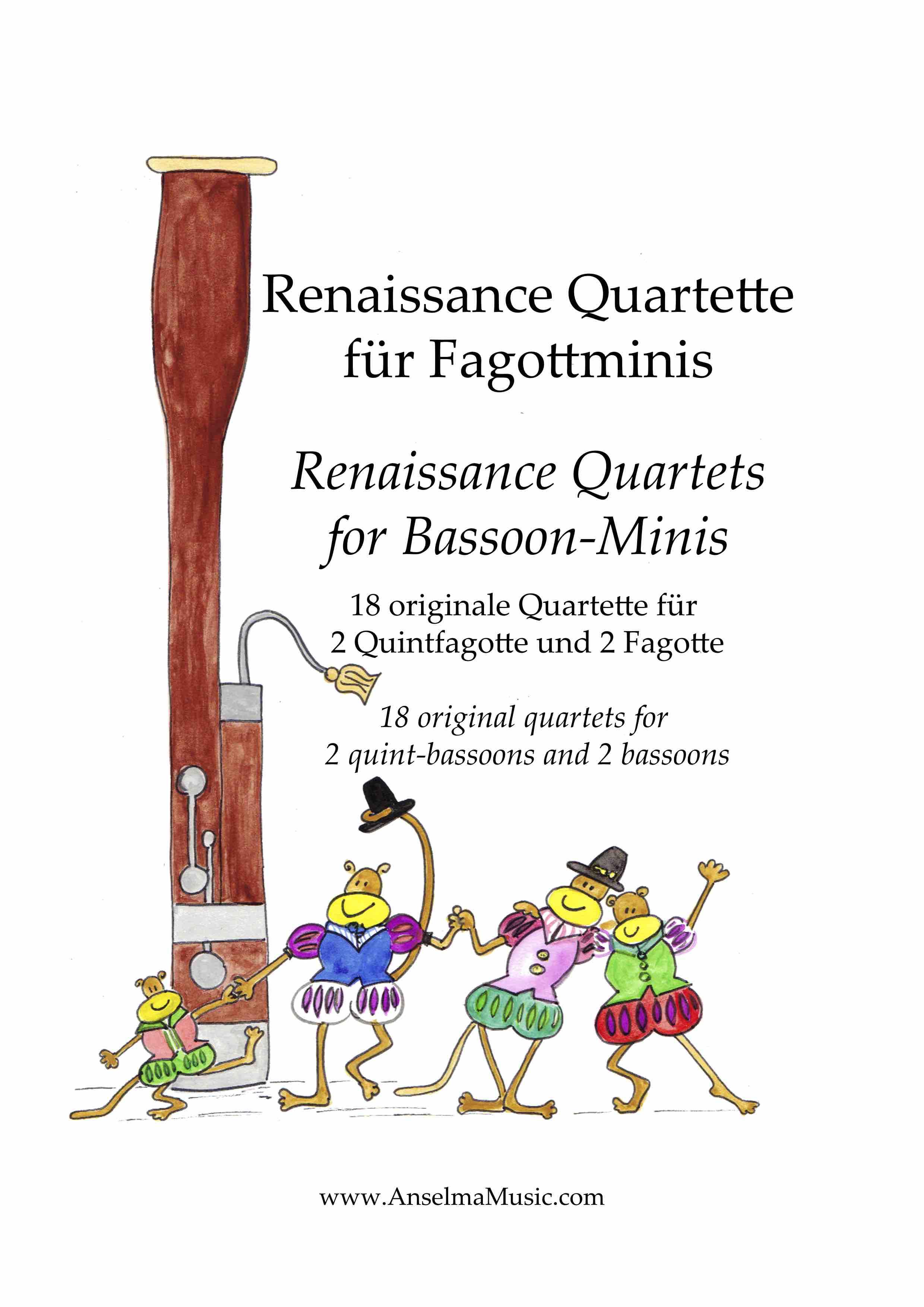 Renaissance Quartette fuer Fagottminis QUINT Fagott Quintfagott Anselma Veit