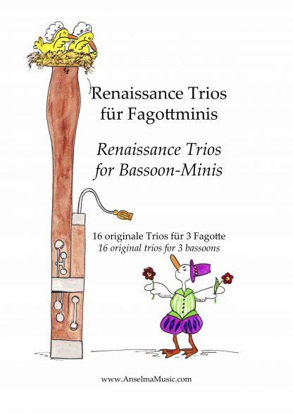 Renaissance Trios fuer Fagottminis Fagott Trio Bassoon Trio Anselma Veit