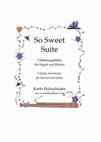 So Sweet Suite! Fagott Klavier Karin Holzschuster