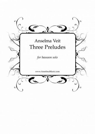 Three Preludes Anselma Veit Bassoon Solo