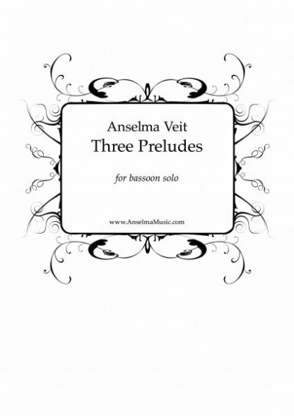 Three Preludes Anselma Veit Bassoon Solo