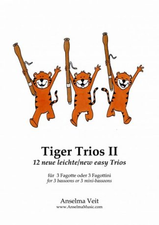 Tiger Trios II Fagott Anselma Veit