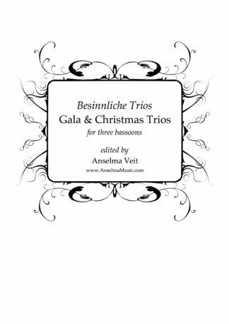 Besiinliche Trios Fagott Trio, Gala & Christmas Trios Bassoon Trios